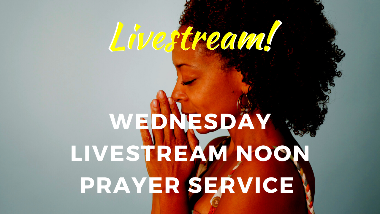 Wednesday NOON Prayer Service LIVESTREAM @ Dauphin Island Baptist Church!